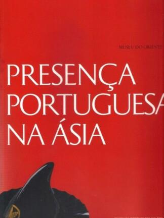 Presença Portuguesa na Ásia de Fernando António Baptista Pereira