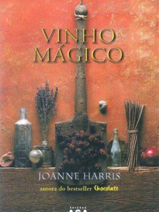 Vinho Mágico de Joanne Harris