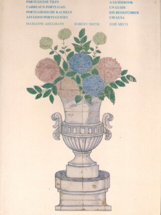Azulejos Portugueses - Um Guia de Marianne Adelmann