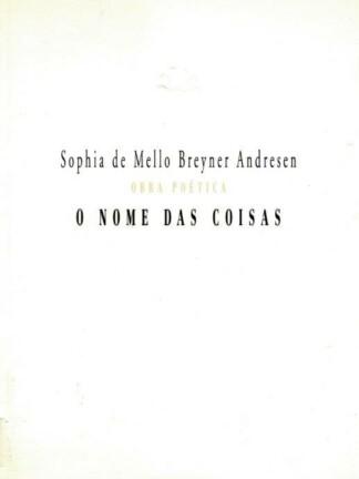 O Nome das Coisas de Sophia de Mello Breyner Andresen
