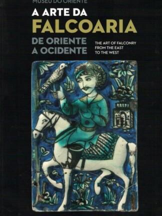 A Arte da Falcoaria de Maria Manuela d'Oliveira Martins