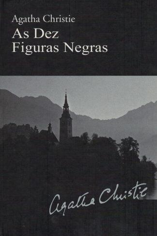 As Dez Figuras Negras de Agatha Christie