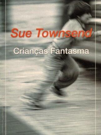 Crianças Fantasma de Sue Townsend