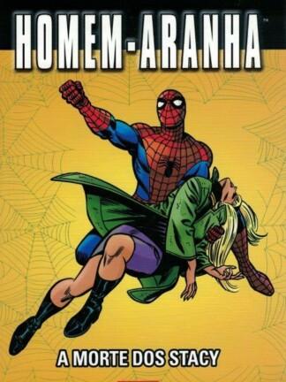 Homem-Aranha: A Morte dos Stacy de Stan Lee