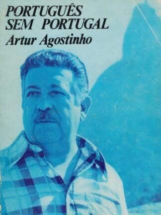 Português Sem Portugal de Artur Agostinho