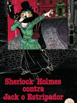 Sherlock Holmes Contra Jack o Estripador de Ellery Queen