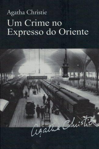 Um Crime no Expresso do Oriente de Agatha Christie