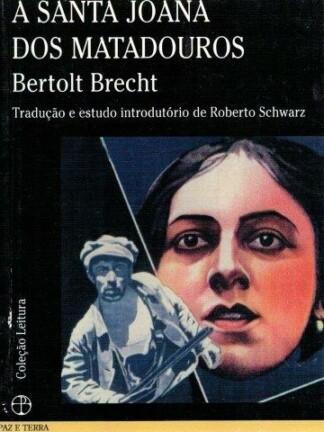 A Santa Joana dos Matadouros de Bertolt Brecht