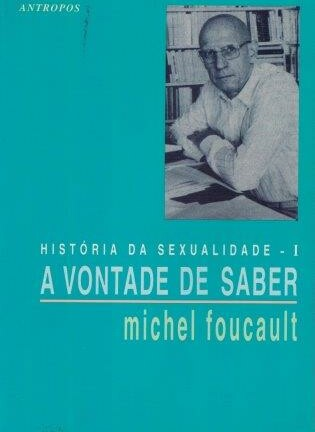 História da Sexualidade I de Michel Foucault