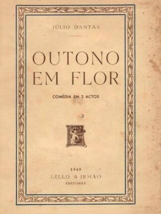 Outono em Flor de Júlio Dantas