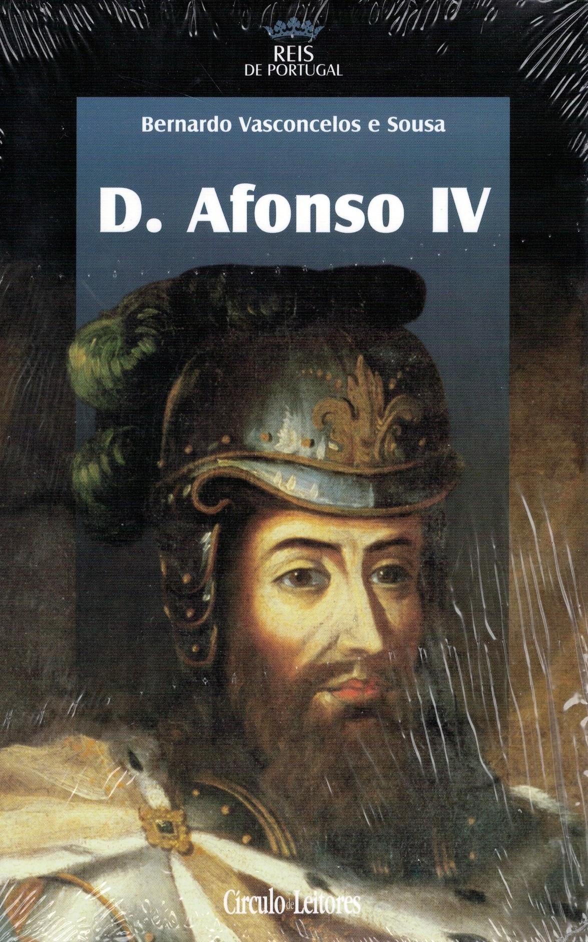 D. Afonso IV de Bernardo Vasconcelos e Sousa