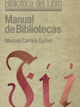 Manual de Bibliotecas de Manuel Carrión Gútiez