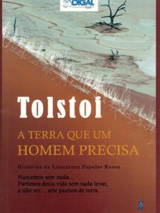 A Terra Que um Homem Precisa de Tolstoi