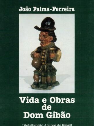 Vida e Obra de Dom Gibão de João Palma-Ferreira