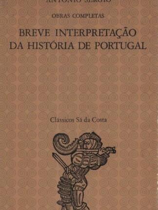 Breve Interpretação da História de Portugal de António Sérgio