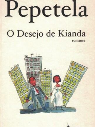 O Desejo de Kianda de Pepetela