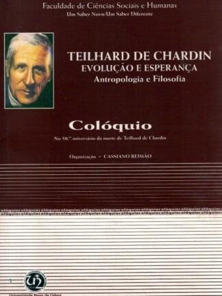 Teilhard de Chardin de Cassiano Reimão