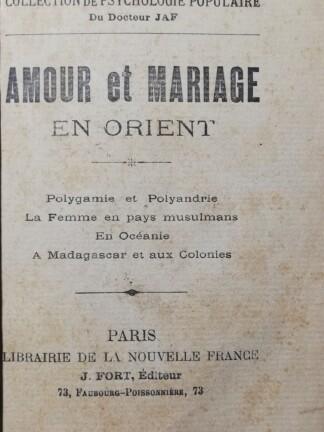 Amour et Mariage en Orient de Docteur JAF