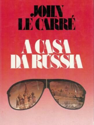 A Casa da Rússia de John Le Carré