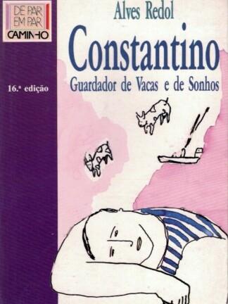 Constantino, Guardador de Vacas e de Sonhos de Alves Redol