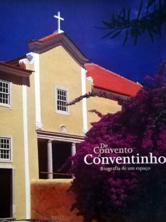 De Convento a Conventinho de Paulo Silva