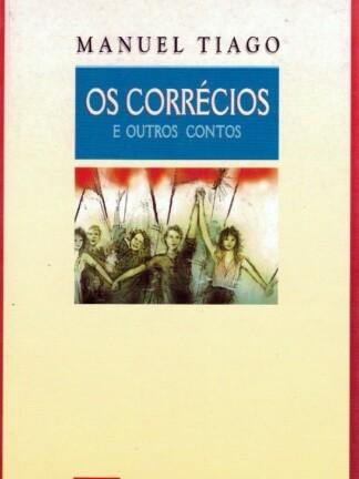 Os Corrécios e Outros Contos de Manuel Tiago