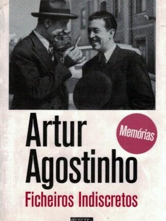 Ficheiros Indiscretos de Artur Agostinho