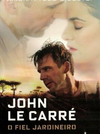 O Fiel Jardineiro de John Le Carré