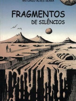 Fragmentos de Silêncios de António Alves Seara