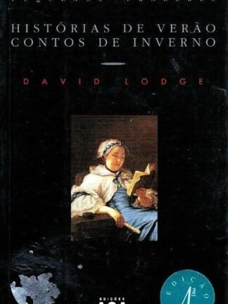 Histórias de Verão, Contos de Inverno de David Lodge