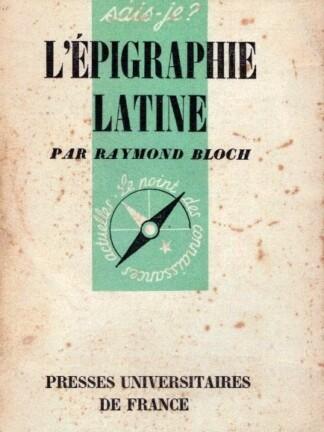 L'Épigraphie Latine de Raymond Bloch