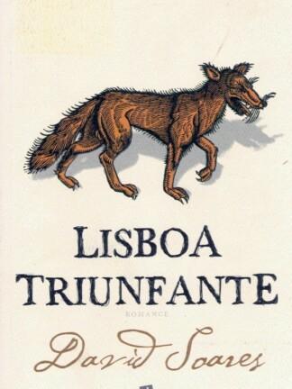 Lisboa Triunfante de David Soares