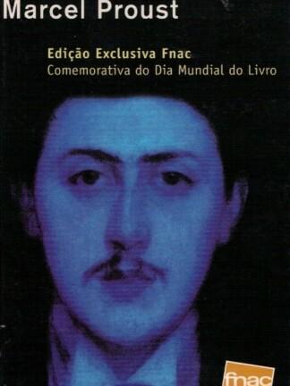O Prazer da Leitura de Marcel Proust