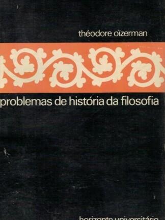 Problemas de História da Filosofia de Théodore Oizerman