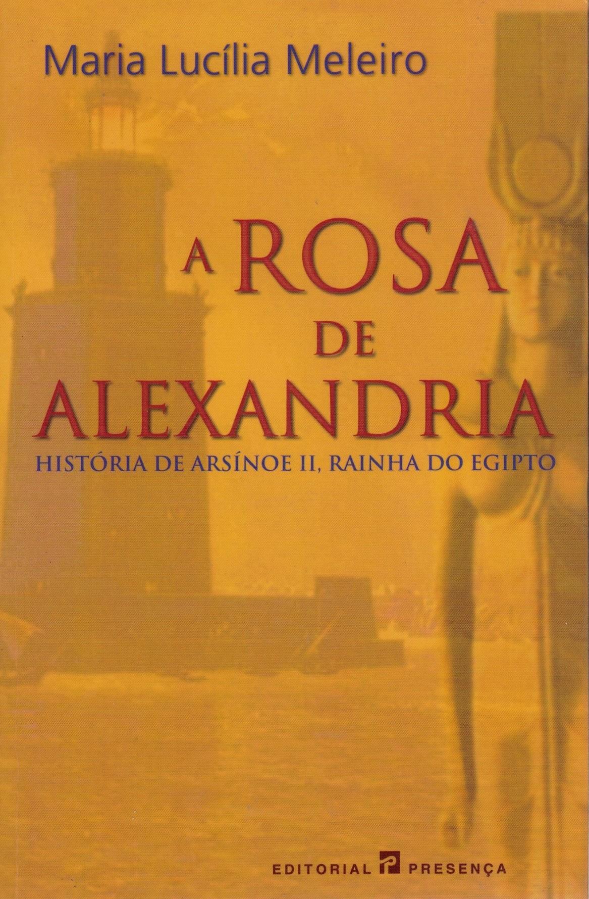 A Rosa de Alexandria de Maria Lucília Meleiro