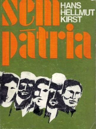 Sem Pátria de Hans Hellmut Kirst