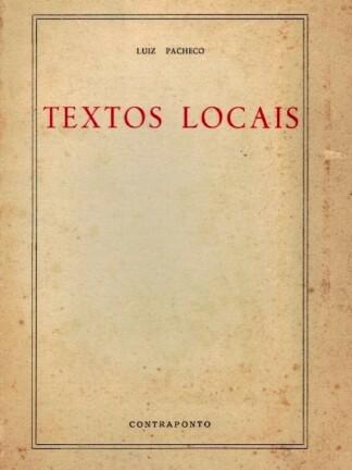 Textos Locais de Luiz Pacheco