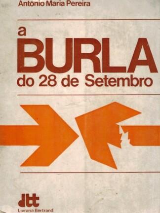 A Burla do 28 de Setembro de António Maria Pereira