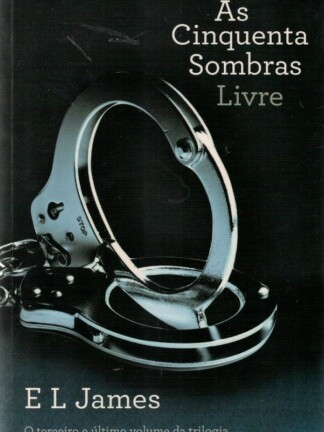 As Cinquentas Sombras - Livre de E. L. James