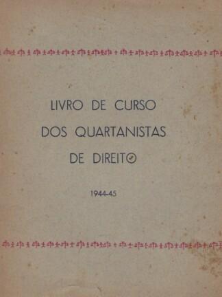 Livro de Curso dos Quartanistas de Direito de Carlos de Macedo