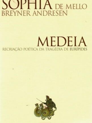 Medeia de Sophia de Mello Breyner Andresen