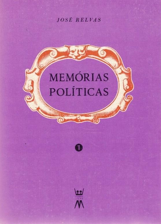 Memórias Políticas de José Relvas