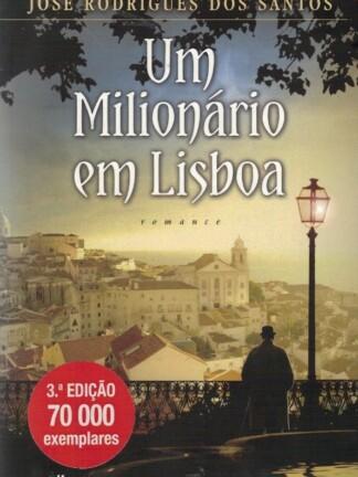 Um Milionário em Lisboa de José Rodrigues dos Santos