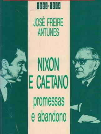 Nixon e Caetano de José Freire Antunes
