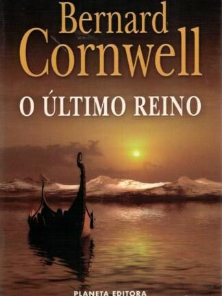 O Último Reino de Bernard Cornwell
