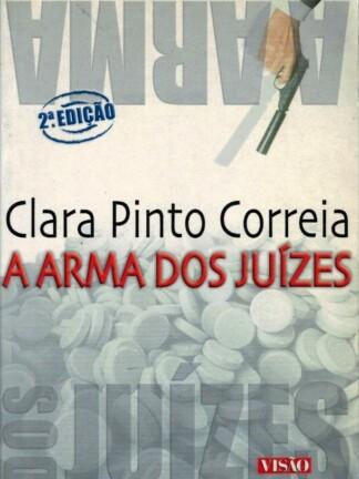 A Arma dos Juízes de Clara Pinto Correia