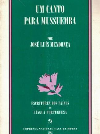 Um Canto Para Mussuemba de José Luís Mendonça