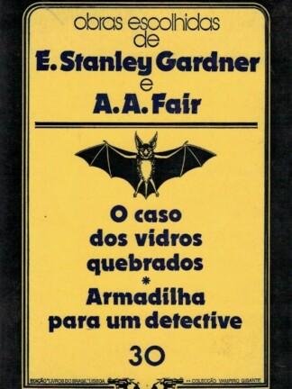 O Caso dos Vidros Quebrados de E. Stanley Gardner