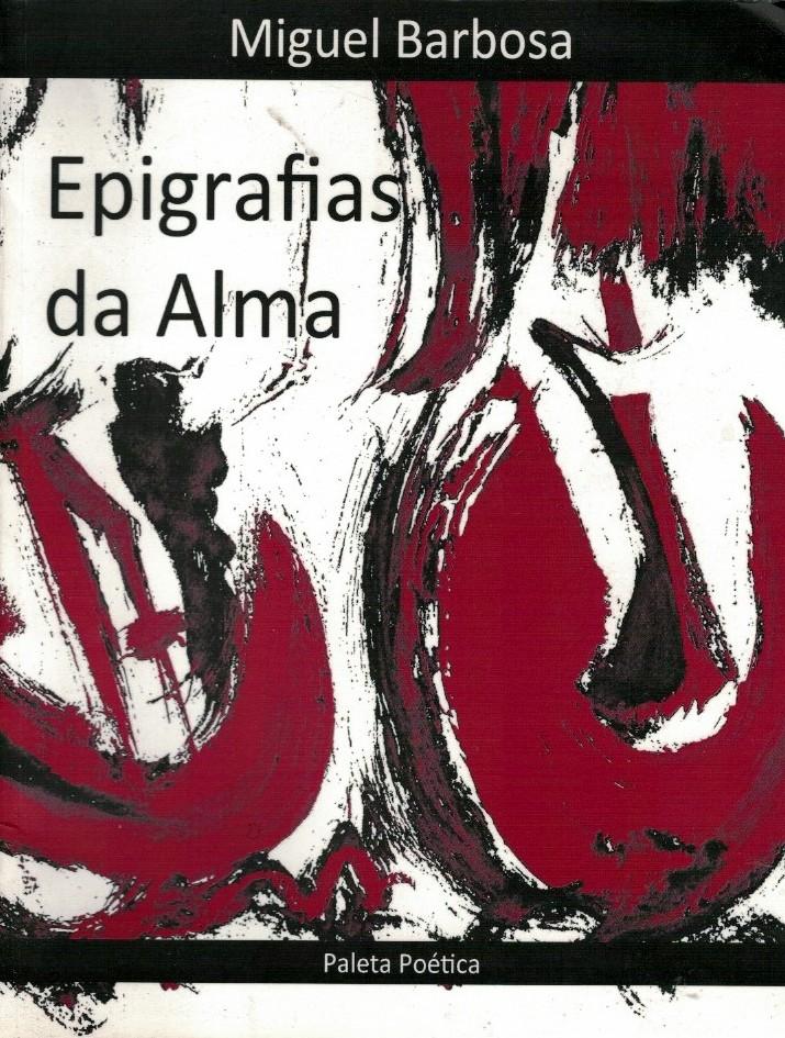 Epigrafias da Alma de Miguel Barbosa