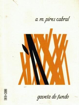 Gaveta do Fundo de A. M. Pires Cabral